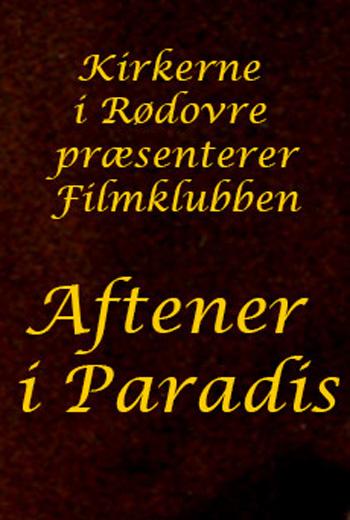 Plakat for filmen Filmklubben: Aftener I Paradis